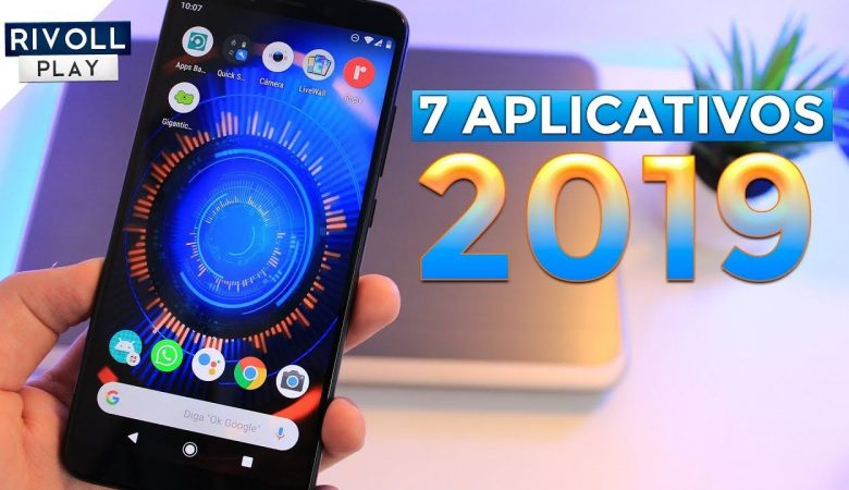 Os melhores aplicativos para você baixar em 2019